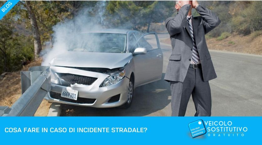 Cosa fare in caso di incidente stradale?
